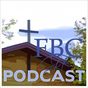 Subscribe to First Baptist's podcast!